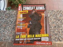 COMBAT ARMS - 2015 - Agosto-settembre - Storia