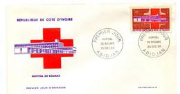 FDC Cote Ivoire  YT  258 HOPITAL DE BOUAKE 1966 . - Costa De Marfil (1960-...)