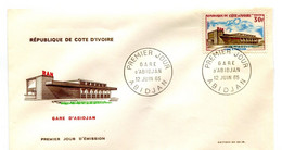 FDC Cote Ivoire  YT  236 GARE D'ABIDJAN 1965 - Costa De Marfil (1960-...)