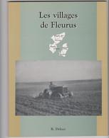 Ouvrage Régionalisme Les Villages De Fleurus  Par R.  Delooz - Belgium