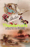 CPA AMITIES D'HAINE ST PIERRE - La Louviere