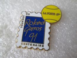 PIN'S   ROLLAND GARROS  91  LA POSTE  Zamak   AFERS - Tennis
