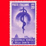 Nuovo - MNH - ITALIA - 1949 - 2ª Assemblea Mondiale Dell'Organizzazione Della Sanità - Caduceo E Globo - 20 - 1946-60: Mint/hinged