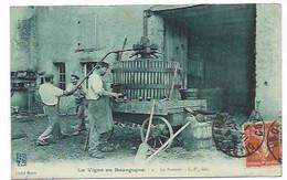 21 - LA VIGNE EN BOURGOGNE - Le Pressoir - CPA - Non Classés