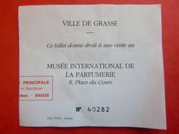 Ticket D'entrée - Ville De Grasse - Musée De La Parfumerie - (Attention : Trace De Charnière Au Dos) - Tickets - Entradas