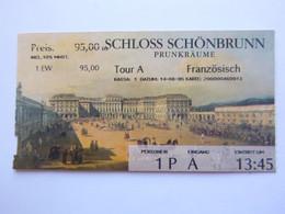 Ticket D'entrée - Château De Schönbrunn - Autriche - Schloss Schönbrunn - (Attention : Trace De Charnière Au Dos) - Tickets - Entradas
