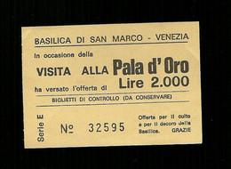 Biglietto Di Ingresso - Visita Alla Pala D'oro Di Venezia Da Lire 2.000 - Tickets - Entradas