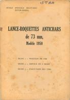 LANCE ROQUETTES ANTICHARS DE 73 Mm MODELE 1950 NOTICE COMPLETE AVEC SES FICHES - Armi Da Collezione