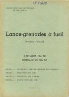 LANCE GRENADES A FUSIL MODELE FRANCAIS  NOTICE COMPLETE AVEC SES FICHES - Armi Da Collezione