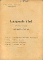 LANCE GRENADES A FUSIL MODELE FRANCAIS  GRENADE A.P.M. 48 NOTICE COMPLETE AVEC SES FICHES - Armi Da Collezione