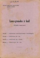 LANCE GRENADES A FUSIL MODELE AMERICAINS NOTICE COMPLETE AVEC SES FICHES - Armi Da Collezione
