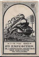 HAUTE GARONNE 31.ILLUSTRATEURS 1AU 16 MAI 1943 1ère EXPOSITION ARTISTIQUE DES CHEMINOTS DE TOULOUSE - Non Classés
