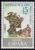 SAHARA 1974 - CENTENARIO DE LA U.P.U. - EDIFIL Nº 316 - Sahara Español