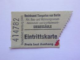 Ticket D'entrée - Colonne De La Victoire Siegessäule Berlin Allemagne -  (Attention : Trace De Charnière Au Dos) - Tickets - Entradas