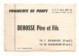 Carte De Visite Commerce De Porcs Dehosse Père Et Fils Burbure Et Allouagne - Format : 12x8 Cm - Cartes De Visite