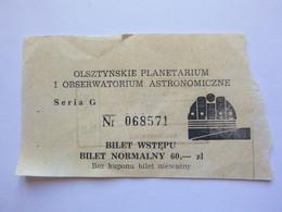 Ticket D'entrée - Planétarium D' Olsztyn - Pologne -  (Attention : Trace De Charnière Au Dos) - Tickets - Entradas