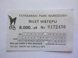 Ticket D'entrée - Parc National Des Tatras - Pologne  Tatrzanski Park Narodowy - (Attention : Trace De Charnière Au Dos) - Tickets - Entradas