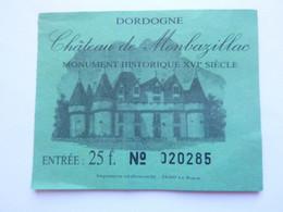Ticket D'entrée - Chateau De Monbazillac - Dordogne - (Attention : Trace De Charnière Au Dos) - Tickets - Entradas