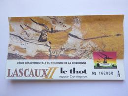 Ticket D'entrée - Grotte De Lascaux 2 - Dordogne Le Thot - (Attention : Trace De Charnière Au Dos) - Tickets - Entradas