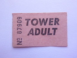 Ticket D'entrée - Tower Adult - (Attention : Trace De Charnière Au Dos) - Tickets - Entradas