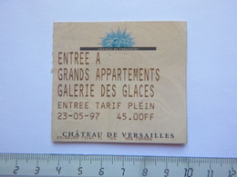 Ticket D'entrée - Château De Verailles - 1997 - (Attention : Trace De Charnière Au Dos) - Tickets - Entradas