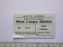 Ticket D'entrée - Chambéry - Musée Jean-Jacques Rousseau - (Attention : Trace De Charnière Au Dos) - Tickets - Entradas