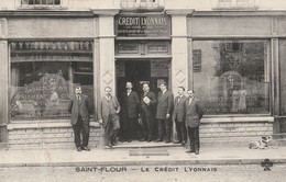15 SAINT FLOUR  LE CREDIT LYONNAIS 1914  CARTE PAS COURANTE ,    MAIS VOIR ETAT - Saint Flour