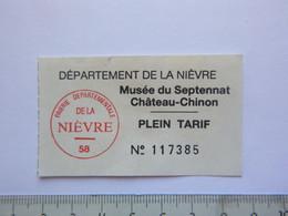 Ticket D'entrée - Musée Du Septennat Mitterrand Château-Chinon - Nièvre - (Attention : Trace De Charnière Au Dos) - Tickets - Entradas