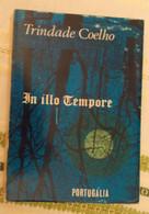In Illo Tempore Par Trindade Coelho - 8e Ed - 1969 - Romanzi