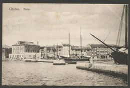 Cherso (Cres), Porto. Very Nice PPC With Sailing Ships, Circulated 1908 To Holland - Croatie