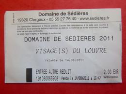 Ticket D'entrée - 2011 - Domaine De Sédières - 19 - Clergoux - Tickets - Entradas