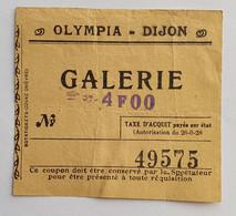 Ticket Billet Olympia Dijon - Années 1940 - Tickets - Entradas