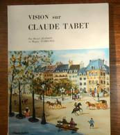 Vision Sur Claude Tabet. Henri Jeanson Et Maguy Furhange. - Arte