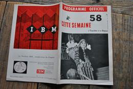EXPO 58 CETTE SEMAINE à L'Exposition Et En Belgique N°7 Universelle Philippines Pavillon USA Yougoslavie CCD Programme - Collections
