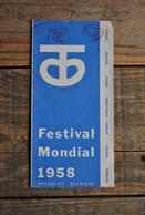 EXPO 58 Exposition Universelle Bruxelles 1958 Dépliant Festival Calendrier Musique Ballet Danses Populaires Opéra Cirque - Collections