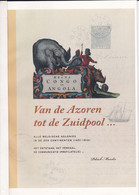 Belgische Kolonies VAN DE AZOREN Tot Zuidpool Par Maselis 71 Pages En Couleur - Handbücher