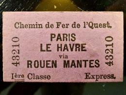 TICKET : CHEMIN De FER De L'OUEST _ PARIS - LE HAVRE Via ROUEN MANTES - 1ère CLASSE - EXPRESS - Europa