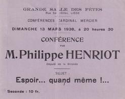 Conférence PHILIPPE HENRIOT 1938 LIEGE (royale Belge) - Programas