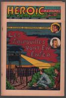 Héroïc Albums 12me Année N° 12 Les Dossiers Du Commissaire Maroff: Les Fripouilles Vont En Enfer (Kosc) (Esséo 1956) - Sin Clasificación