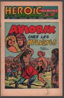 Héroïc Albums 12me Année N° 13 Aviorix: Chez Les Helvètes (Moniquet) (Esséo 1956) - Sin Clasificación