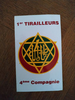 AUTOCOLLANT STICKER 1er TIRAILLEURS – 4ème COMPAGNIE – MILITAIRES – SOLDATS – ARMÉE - TIR - Stickers