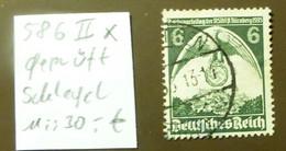 Deutsches Reich Michel Nr: 586  IIx   Geprüft Schlegel  Used Gestempelt   #5435 - Engraving Errors