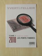"""LIVRE """" LES PORTE-TIMBRES - LE LIVRET DE L'EXPERT """" (COTES DÉTAILLÉES) EDITIONS YVERT Et TELLIER 2010 - Philatelie Und Postgeschichte"""