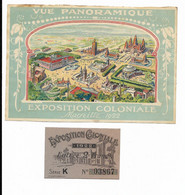 PUBLICITE + TICKET ENTREE EXPOSITION COLONIALE MARSEILLE 1922 - Eintrittskarten