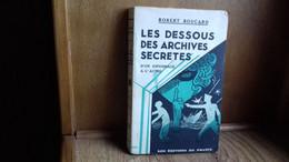 """BOUCARD Robert """" Les Dessous Des Archives Secrètes"""" D'un Espionnage à L'autre.1929 (307R12) - Historia"""