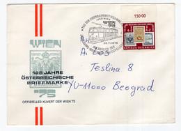 1975 AUSTRIA,VIENNA 75,125 YEARS OF FIRST AUSTRIAN STAMP,SPECIAL COVER,SPECIAL CANCELLATION,SENT TO BELGRADE,YUGOSLAVIA - 1971-80 Cartas