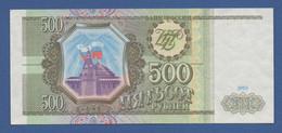 RUSSIA - P.256 – 500 RUBLES1993 - UNC - Russia
