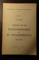 Indices Op De Poortersboeken Van St-Winoksbergen 1389-1789 - Th. Vergriete - 1968 - Bergues Genealogie Frans-Vlaanderen - Unclassified
