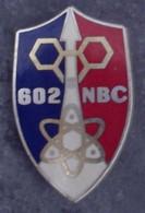 Insigne 602° Batterie Nucléaire Biologique Chimique - NBC - Hueste