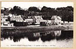 X22091 ⭐ PERROS-GUIREC Côtes Du Nord Le Quartier De La Gare Wagons 1910s à GIRAUD Rue Texel Paris- NEURDEIN 223 - Perros-Guirec